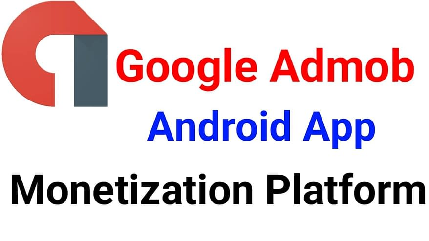 What is Google Admob? How to earn money from